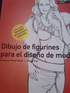 """Este libro como bien dice el titulo es para la enseñanza de dibujo de figurines destinado al diseño de moda   EDITORIAL: pepin por """" Eliabetta"""" """"kuky"""" drudi / Tiziana Pazi"""