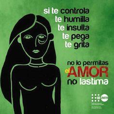 Si te controla, te humilla, te insulta, te pega, te grita... no lo permitas. El amor no lastima.