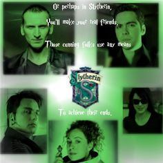 Awesome! LOL Slytherins of Doctor Who! (*snort* Captain Jack...)
