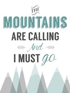 The mountains are calling.  I want to rock climb!