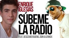 Enrique Iglesias - SUBEME LA RADIO ft. Descemer Bueno, Zion & Lennox (CO...