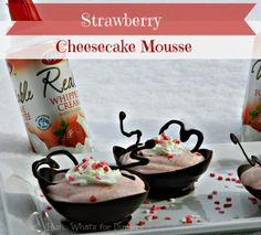 Hun... Whats for Dinner?: 3 Ingredient Strawberry Cheesecake Mousse in Chocolate Bowls. Perfect for Valentines Day. #GayLeaFoods