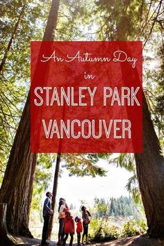 The green heart of Vancouver is one of the most popular tourist attractions in the city. Here's how to spend an autumn day exploring Stanley Park | thetravellingmom.ca Stanley Park Vancouver, Vancouver Travel, Downtown Vancouver, Vancouver Island, Seattle, Road Trip With Kids, Travel With Kids, Family Travel, Quebec