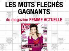 Chaque semaine, retrouvez les Mots Fléchés Gagnants de Femme actuelle dans le magazine ! Si vous découvrez le mot secret, vous remporterez peut-être l'un des 5 chèques…