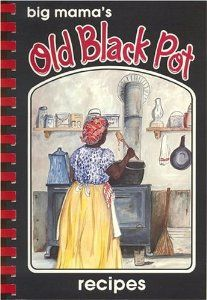 Big Mama's Old Black Pot:  When my grandmother died she took her recipes to the grave with her. This book is the closest I've come to recreating her food. I've used recipes for birthday's, Christmas, and family reunions and I've never failed yet following the instructions. Big Mama is folklore, it's a family history and it's divine food.