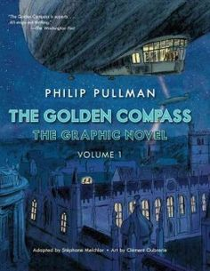 The golden compass: the graphic novel. 1 by Stephane Melchior-Durand & Clement Oubrerie ---- In the first of a three-volume graphic novel adaptation, Lyra Belacqua and her daemon familiar set out to prevent her best friend and other kidnapped children from becoming the subject of gruesome experiments in the Far North. (9/16)