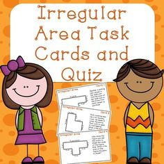 These task cards focus on solving irregular area problems. To solve these problems students must recognize area as additive. Students should be able to decompose or partition shapes, find the area of each shape by multiplying, and add to find the total area.