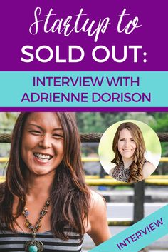 Startup to Sold Out: Interview with Adrienne Dorison Change Leadership, Career Change, Sales Techniques, Quitting Your Job, Starting Your Own Business, Business Tips, Interview, Feelings, Cubicle