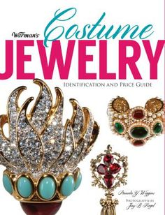 "Do You Really Need a Copy of ""Warman's Costume Jewelry?"": Warman's Costume Jewelry by Pamela Y. Wiggins, Antiques Expert for About.com"