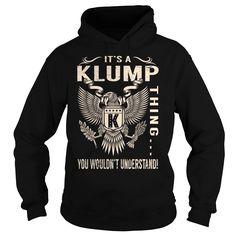 [Hot tshirt name origin] Its a KLUMP Thing You Wouldnt Understand Last Name Surname T-Shirt Eagle Tshirt-Online Hoodies, Tee Shirts