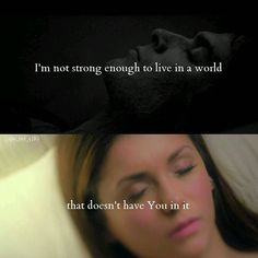 "#TVD The Vampire Diaries  Damon & Elena  ""I'm not strong enough to live in a world that doesn't have You in it"""