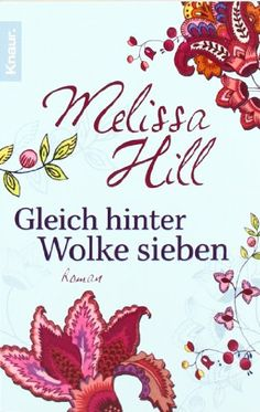 Gleich hinter Wolke sieben: Roman von Melissa Hill https://www.amazon.de/dp/3426501341/ref=cm_sw_r_pi_dp_x_Ary2yb3VEKCCK