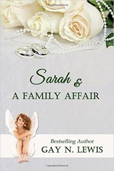 Gay N. Lewis: Sarah & a Family Affair