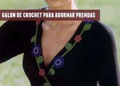 Patrones Crochet: Adornando prendas con galones de crochet