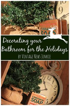 How to Decorate your Bathroom for the Holidays {Simple Ideas}