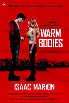 Warm Bodies - Isaac Marion (4 hartjes)