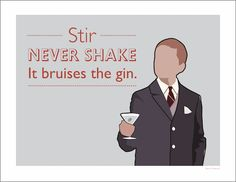 Auntie Mame Quote - Stir Never Shake It Bruises The Gin - Poster