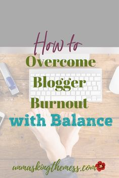 The Best Ways to Avoid Blogger Burnout. Burnout do…
