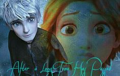 After a Long Time Has Passed  Jack Frost, Rapunzel (Jackunzel)  Edited by me