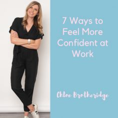 Confidence: 7 Ways to Feel More Confident at Work - Calmer you Feeling Happy, How Are You Feeling, Low Confidence, Internal Monologue, Jon Kabat Zinn, You At Work, Lucky To Have You, Clinical Psychologist, Wise Women