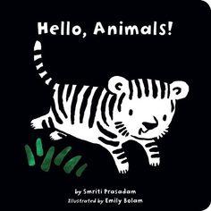 Hello, Animals! (Black and White Sparklers) by Smriti Prasadam http://www.amazon.com/dp/1589258614/ref=cm_sw_r_pi_dp_Z0mWvb0NPYTFT