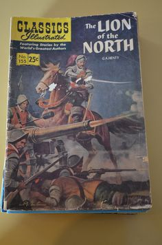 Classic Illustrated The Lion of the North