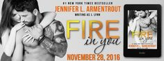 Renee Entress's Blog: [Excerpt Reveal + Pre-Order] Fire In You by Jennif...