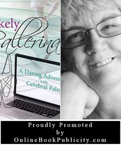 We are happy to announce that we will be working with Denise Lance on the promotion her Memoir, The Unlikely Ballerina - A daring Adventure with Cerebral Palsy.  We look forward to the challenges and the rewards of our promotional journey together. You can visit this title right here: http://www.onlinebookpublicity.com/inspirational-memoir.html