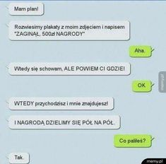 Polish Memes, Funny Mems, Text Memes, Funny Text Messages, Wtf Funny, Texts, Jokes, Humor, Marriage