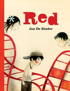 Red - Jan De Kinder | In this poignant story, a girl finds it funny when her classmate starts blushing on the school playground. Her friends laugh along with her, but one student takes the teasing too far. Torn between her sympathy for her classmate and her fear of the bully, the girl must make a difficult choice.  This heartfelt book will inspire readers to find the courage to take a stance against bullying and show compassion towards others.