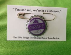 The Ellie badge..so adorable