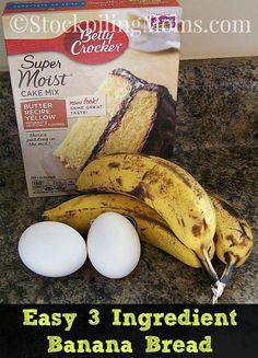Easy 3 Ingredient Banana Bread. I love banana bread, so I'll try any recipe once.