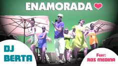 Balli di gruppo 2015 - DJ BERTA - ENAMORADA - feat. Ros Medina - cumbia ...