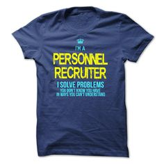 I am a PERSONNEL RECRUITER T-Shirts, Hoodies. BUY IT NOW ==► https://www.sunfrog.com/LifeStyle/I-am-a-PERSONNEL-RECRUITER-28845966-Guys.html?id=41382