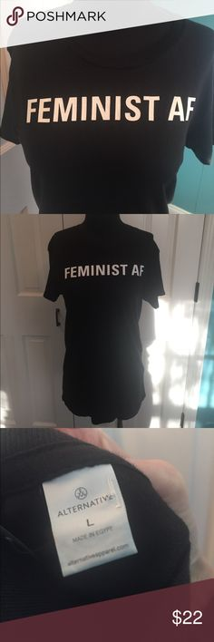 """Alternative Apparel Feminist AF T shirt New with tags. Cotton. Measures 27""""'long. Alternative Apparel Tops Tees - Short Sleeve"""