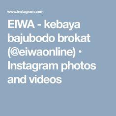 EIWA - kebaya bajubodo brokat (@eiwaonline) • Instagram photos and videos