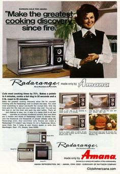 Introducing the microwave oven - vintage ads from the 1970s. I remember running down to my best friend's house to see their brand new microwave pop popcorn!