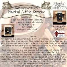 Make your own Hazelnut Coffee Creamer while enjoying the sweet aroma of a Jewelry In Candles Hazelnut Coffee Candle ($24.95) or Tart ($15.95).   www.shinyscents.com  #jewelry #coffee #recipe #candle #JewelryInCandles #gift #giftcertificate