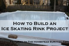 Build a Ice Skating Rink The Homestead Survival - Homesteading - Outdoor Hockey Rink, Backyard Hockey Rink, Rink Hockey, Backyard Ice Rink, Outdoor Skating Rink, Backyard Games, Homestead Survival, Survival Skills, Survival Prepping