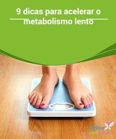 Metabolismo #lento: 9 dicas para conseguir acelerá-lo  Uma #dieta equilibrada combinada com #exercício físico regular é a melhor receita para conseguir #acelerar o seu #metabolismo e perder peso de forma saudável.