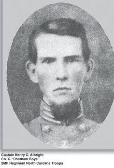 "Captain Henry C. Albright, 26th North Carolina Infantry, Company G, ""Chatham Boys"". dmw"