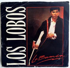 Los Lobos - La Bamba 7' Single 45 RPM Vinyl Record, Slash - 7-28336, Rock, Latin, 1987, Original Pressing