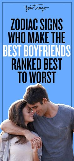 His zodiac sign will tell you what type of boyfriend he will be!