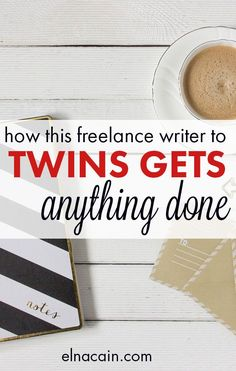 How This Freelance Writer (And Mom) to Twins Gets Anything Done