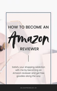 How to Become An Amazon Reviewer - Blogpreneur Amazon Reviews, Dry Erase Board, Free Products, Along The Way, How To Run Longer, Over The Years, First Love, Life Hacks, Investing