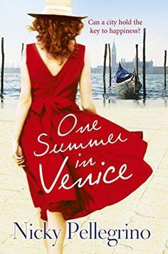 One Summer in Venice eBook: Nicky Pellegrino: Amazon.co.uk: Books