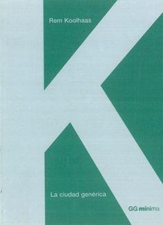 Rem Koolhaas - Generic City