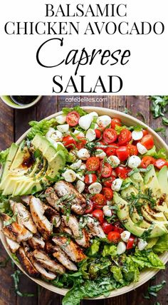 Balsamic Chicken Avocado Caprese Salad is a quick and easy meal in a salad drizzled with a balsamic dressing that doubles as a marinade! Best Salad Recipes, Salad Dressing Recipes, Veggie Recipes, Chicken Recipes, Diet Recipes, Healthy Recipes, Cooking Recipes, Jar Recipes, Alkaline Recipes