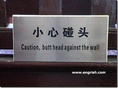 "Ha! This is like that great office sign: ""Stress Relief? Bang head here!"" #funny #english #signs"