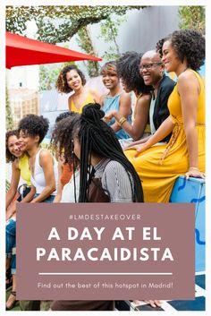 LMDES Takeover: A Day At El Paracaidista — Las Morenas De España